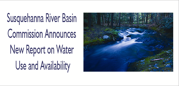 SRBC - Report on Water Use and Availability